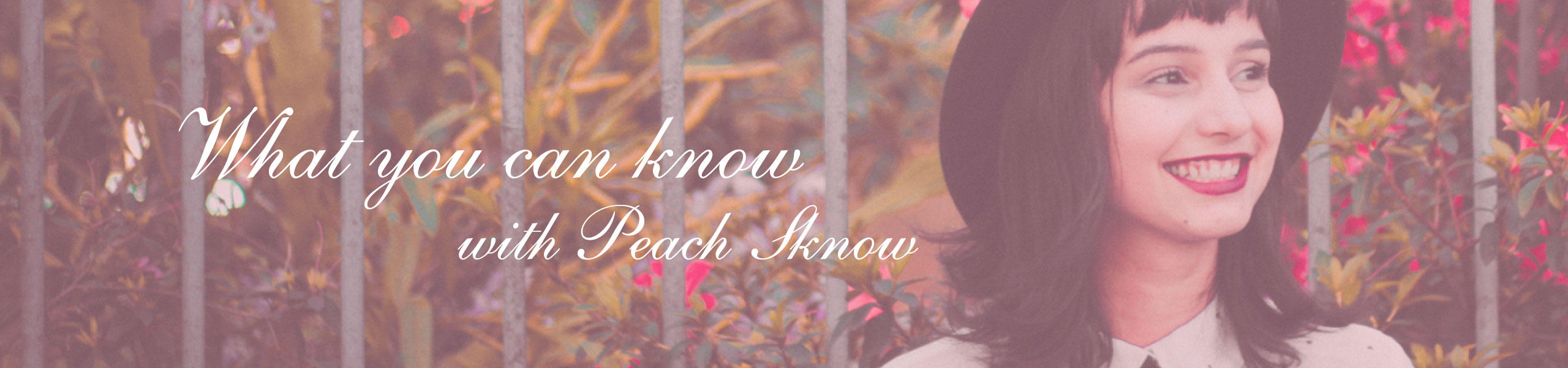 What you can know with Peach Sknow